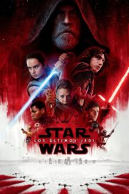 La guerra de las galaxias: Episodio VIII Los Ultimos Jedi