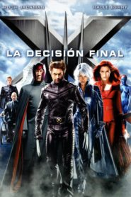 X-Men: La decisión final