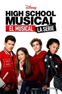 High School Musical: El Musical: La Serie: Temporada 1