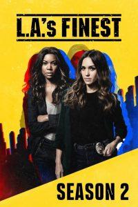 L.A.'s Finest. Policías de Los Ángeles: Temporada 2