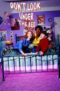 No mires bajo la cama