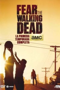 Fear the Walking Dead: Temporada 1